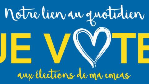 Je vote aux élections de ma CMCAS